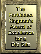 The Forbidden Kingdom's Award of Excellence for a D/s